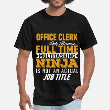 Office Clerk Funny Office Clerk - Men's T-Shirt