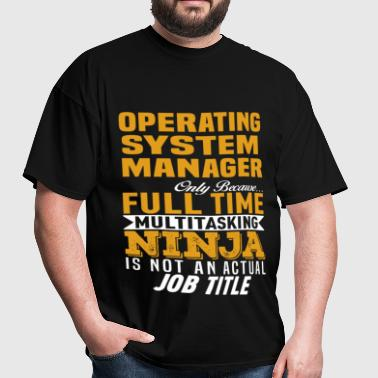 Operating System Manager - Men's T-Shirt