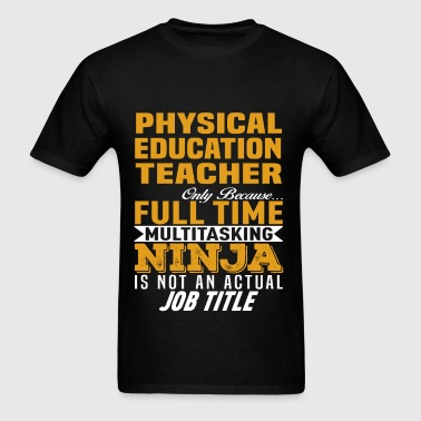 Physical Education Teacher - Men's T-Shirt