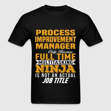 Process Improvement Manager - Men's T-Shirt