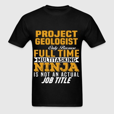 Project Geologist - Men's T-Shirt