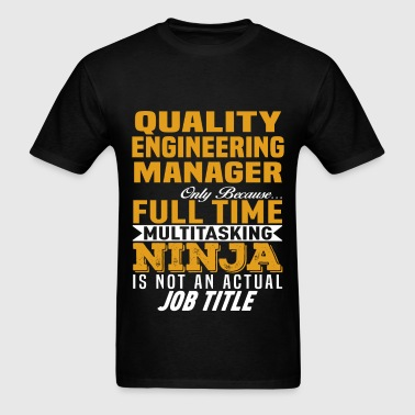 Quality Engineering Manager - Men's T-Shirt