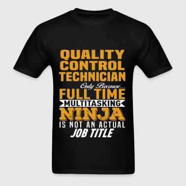 Quality Control Technician - Men's T-Shirt