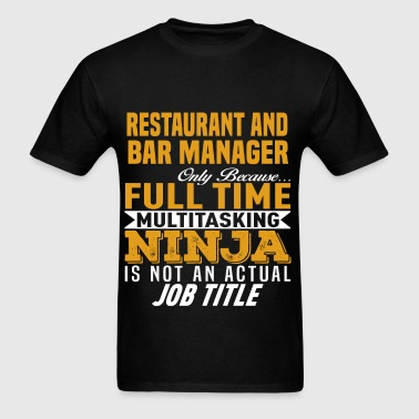 Restaurant and Bar Manager - Men's T-Shirt