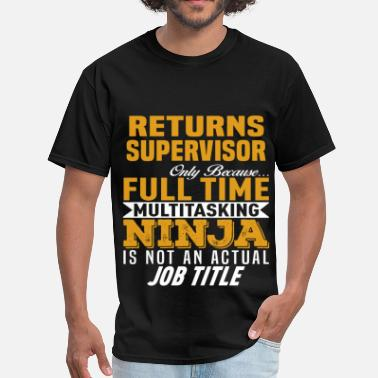 Returns Supervisor Funny Returns Supervisor - Men's T-Shirt