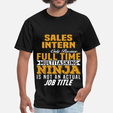 Sales Intern Funny Sales Intern - Men's T-Shirt