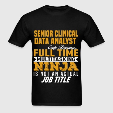Shop Clinical Data Analyst Funny Gifts online | Spreadshirt