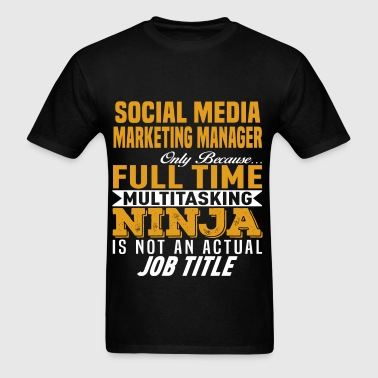 Social Media Marketing Manager - Men's T-Shirt