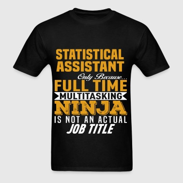 Statistical Assistant - Men's T-Shirt