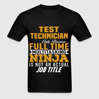 Test Technician - Men's T-Shirt