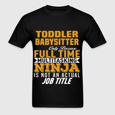 Toddler Babysitter - Men's T-Shirt