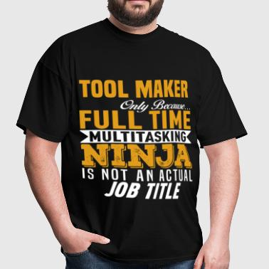 Tool Maker - Men's T-Shirt