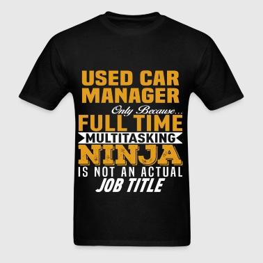 Used Car Manager - Men's T-Shirt