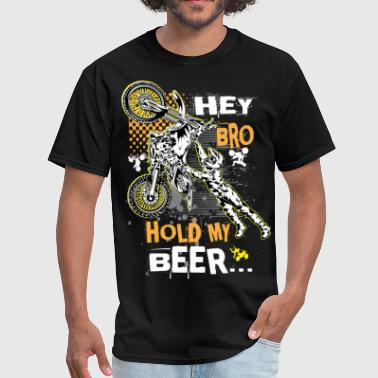 Holding Beer Hold My Beer Motocross - Men's T-Shirt
