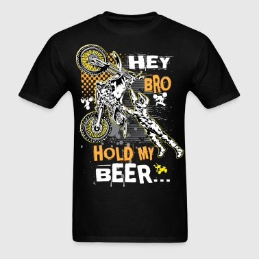 Hold My Beer Motocross - Men's T-Shirt