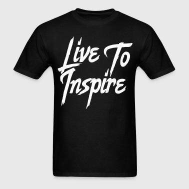 Live to Inspire - Men's T-Shirt