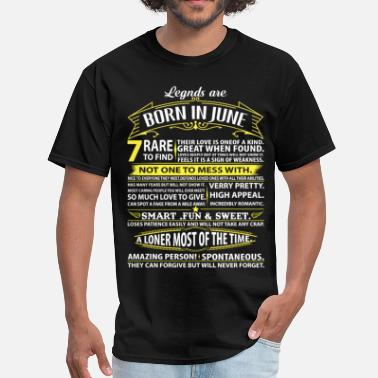 Born In June Legends Are Born In June - Men's T-Shirt
