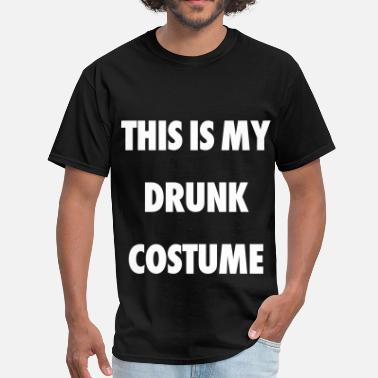 This Is My Drunk Costume This Is My Drunk Costume - Men's T-Shirt