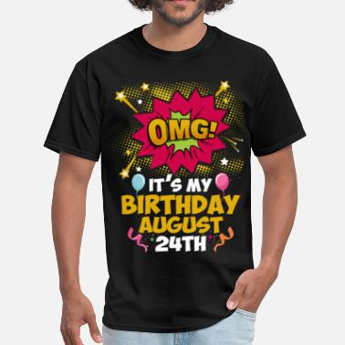 24th Age Birthday Gift Its My Birthday August 24th - Men's T-Shirt