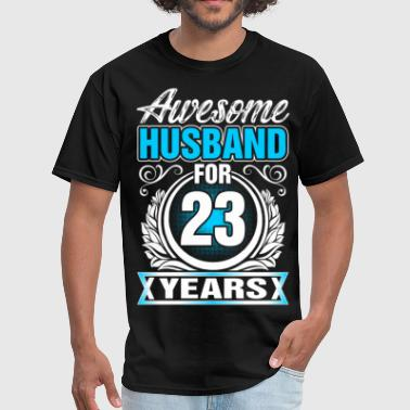 23 Year Awesome Husband for 23 Years - Men's T-Shirt