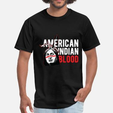 American Indian Tribes Indians - American Indian Blood - Men's T-Shirt