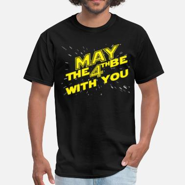 May The Force Be With You May the 4th be with you - Men's T-Shirt