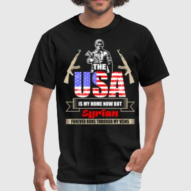 The USA Is My Home Now But Syrian Forever Runs Thr - Men's T-Shirt