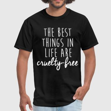The best things in life are cruelty-free - Men's T-Shirt