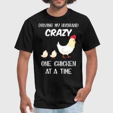 Cruise Funny Couple driving my husband crazy one chicken at a time hus - Men's T-Shirt