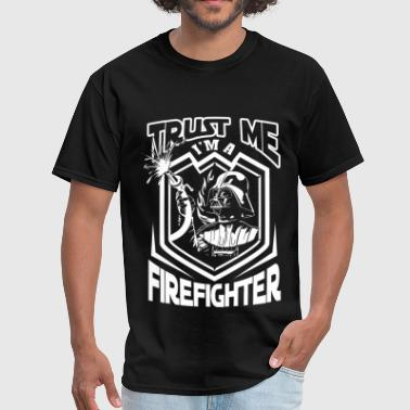 Firefighter - Trust me I'm a star war Firefighter - Men's T-Shirt