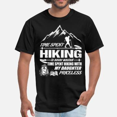 Funny Hiking Time Spent Hiking Is Never Waster T Shirt - Men's T-Shirt