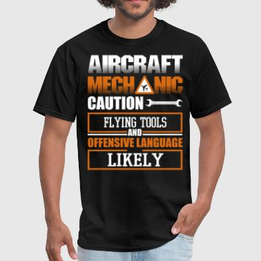 Mechanical Being Aircraft Mechanic T Shirt, Mechanic T Shirt - Men's T-Shirt