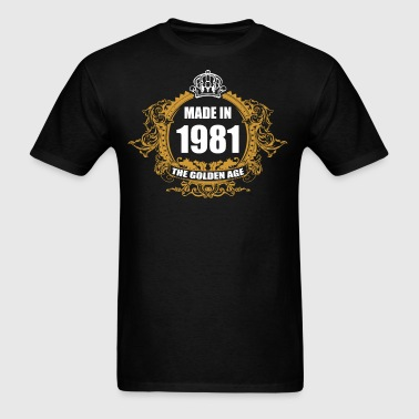 Made in 1981 The Golden Age - Men's T-Shirt