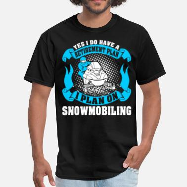 Brappp Retirement Plan Snowmobiling - Men's T-Shirt