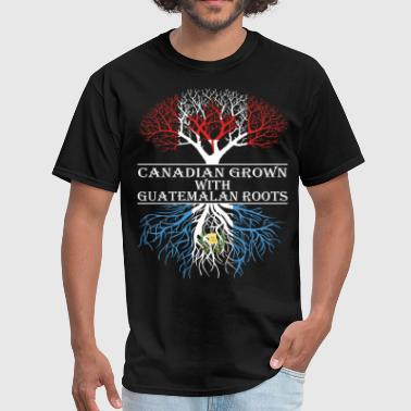 Guatemalan Roots Canadian Grown With Guatemalan Roots - Men's T-Shirt