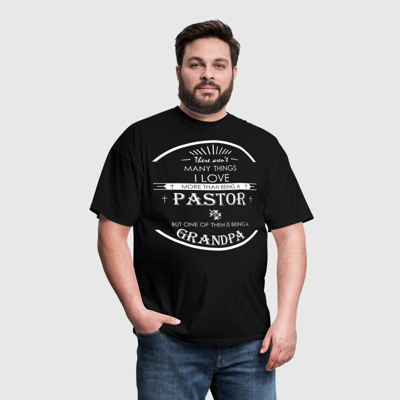 I Love More Than Being A Pastor Grandpa - Men's T-Shirt