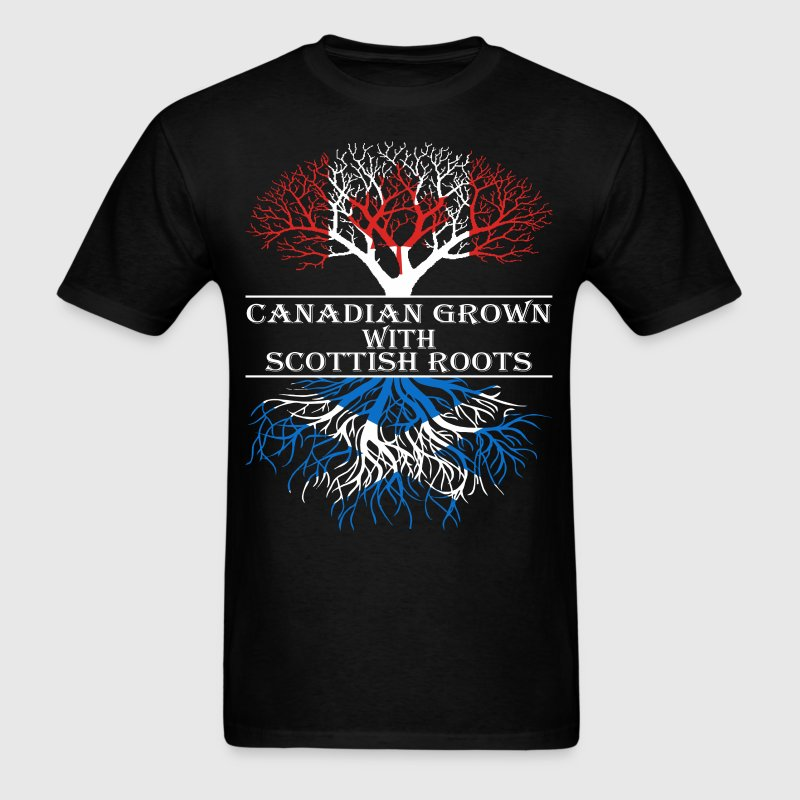 Canadian Grown With Scottish Roots - Men's T-Shirt