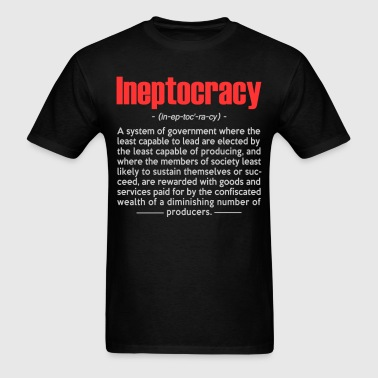ineptocracy_definition_black_tshirt - Men's T-Shirt