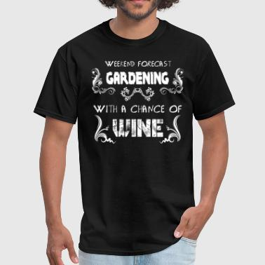 Weekend forecast gardening - Men's T-Shirt