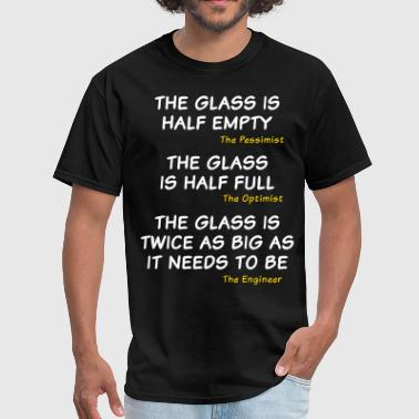 Too Big The glass is too big - Men's T-Shirt