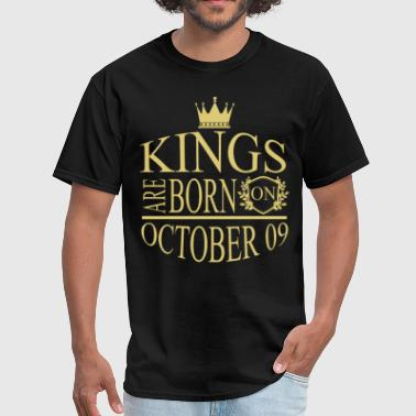 09 Kings are born on October 09 - Men's T-Shirt