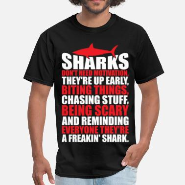 Shark Clothes Be A Shark - Men's T-Shirt