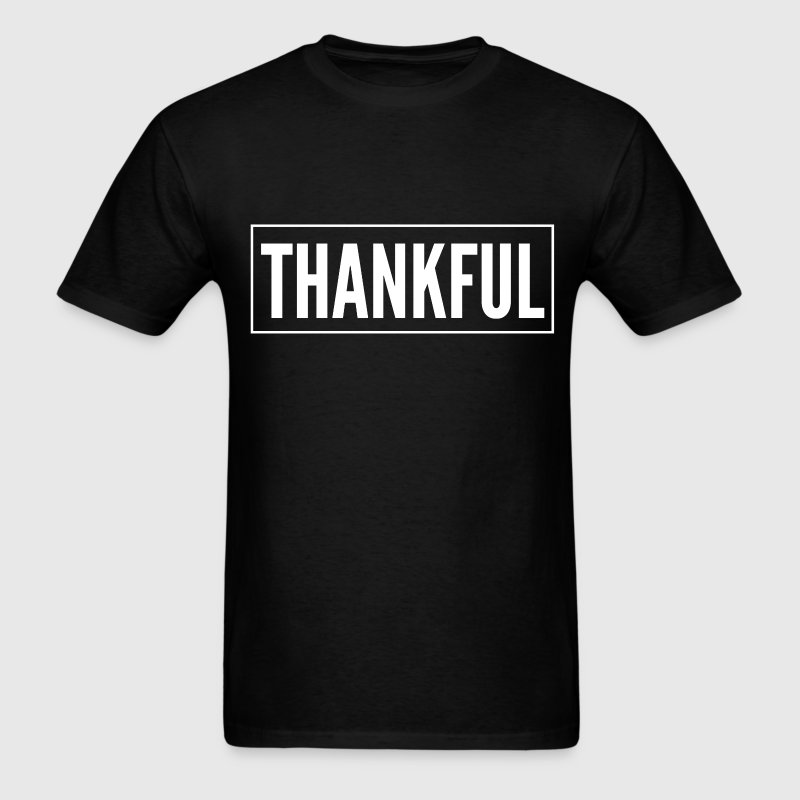 Thankful Give Thanks Thank You Thanksgiving  - Men's T-Shirt