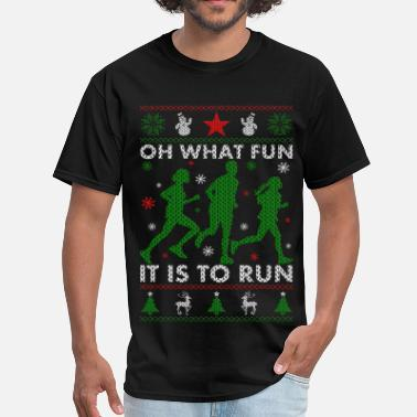 Runners Christmas Oh What Fun It Is To Run - Men's T-Shirt