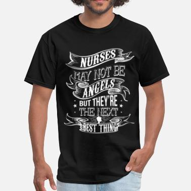 Angel Nurse NURSES MAY NOT BE ANGELS W - Men's T-Shirt