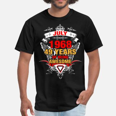 49 Years Of Being Awesome July 1968 49 Years of Being Awesome - Men's T-Shirt