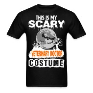 This is my Scary Veterinary Doctor Costume - Menu0027s T-Shirt  sc 1 st  Spreadshirt & This is my Scary Veterinary Doctor Costume by Prathamart | Spreadshirt