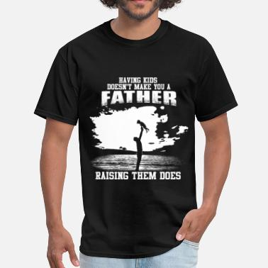 Cycling Fathers Day Fathers Day - Raising kids makes you a father - Men's T-Shirt