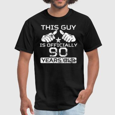 This Guy Is Officially 90 Years Old - Men's T-Shirt