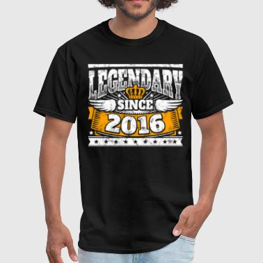 Legend Birthday: Legendary since 2016 birth year - Men's T-Shirt